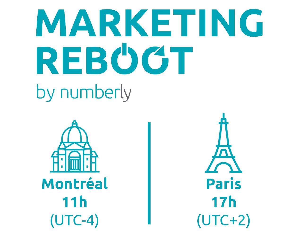 Marketing Reboot by Numberly : Montréal 11h | Paris 17h